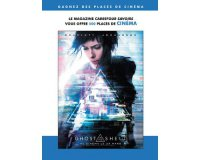 Carrefour: 500 (250x2) places pour le film Ghost in the Shell à gagner