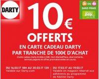 Darty: 10€ offerts en carte-cadeau Darty par tranche de 100€ d'achat