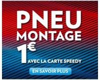 Speedy: Montage de vos pneus à 1€ avec le carte Speedy