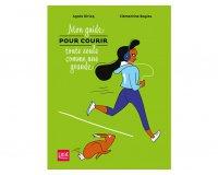 """Femme Actuelle: Le livre """"Mon guide pour courir toute seule comme une grande"""" à gagner"""