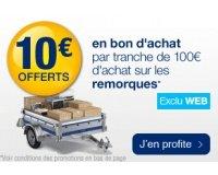 Norauto: 10€ offerts en bon d'achat par tranche de 100€ sur tous types de remorques auto