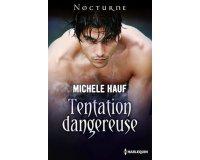 Relay: ebook Tentation dangereuse de Michele Hauf en téléchargement gratuit