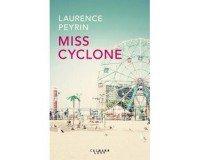 """Femme Actuelle: 30 romans """"Miss cyclone"""" de Laurence Peyrin à gagner"""