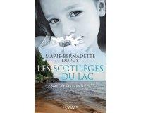"""Serengo: 20 romans """"Les sortilèges du lac"""" de Marie Bernadette Dupuy à gagner"""