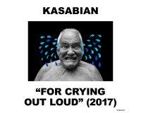 """OÜI FM: Des albums CD """"For crying out loud"""" de Kasabian à gagner"""