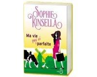 """Prima: 30 livres """"Ma vie (pas si) parfaite"""" de Sophie Kinsella à gagner"""