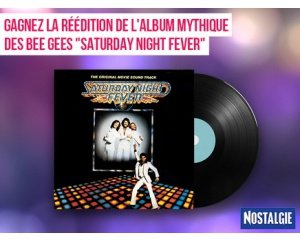 "Nostalgie: 5 vinyles ""Saturday Night Fever"" du groupe ""The Bee Gees"" à gagner"