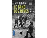 """Femme Actuelle: 50 romans """"Gang des Rêves"""" de Luca Di Fluvio à gagner"""