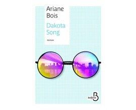 """Prima: 40 romans """"Dakota song"""" d'Ariane Bois à gagner"""