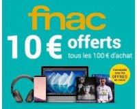 Fnac: 10€ offerts en chèque fidélité tous les 100€ d'achat pour les adhérents
