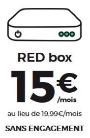 Code promo RED by SFR : Abonnement Internet RED Box Fibre à 22€/mois ou ADSL à 15€/mois sans engagement