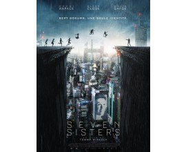 """NRJ: 5 lots de 2 places de cinéma pour le film """"Seven sisters"""" à gagner"""