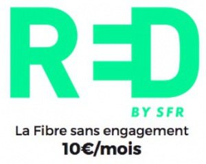 SFR: Box internet Red by SFR avec la fibre sans engagement à 10€ par mois à vie