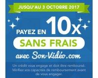 Son-Vidéo: Paiement en 10x sans frais jusqu'au 3 octobre 2017