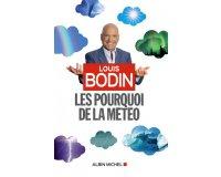 """RTL: 10 livres """"Les Pourquoi de la météo"""" de Louis Bodin à gagner"""