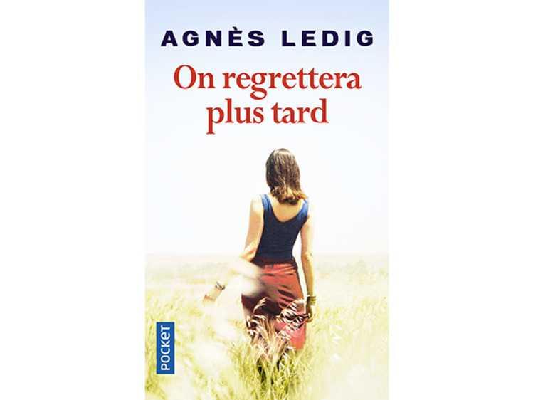 """Code promo Femme Actuelle : 30 romans """"On regrettera plus tard"""" d'Agnès Ledig à gagner"""