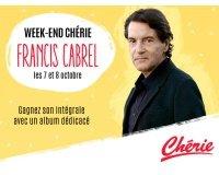 Chérie FM: L'intégrale de Francis Cabrel et le premier album dédicacé à gagner
