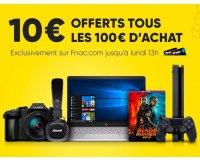Fnac: [Adhérents] 10€ offerts tous les 100€ d'achat en Photo, Caméscopes, PC et Apple