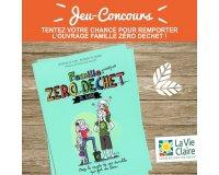La Vie Claire: Tentez de remporter un ouvrages Famille Zéro Déchet