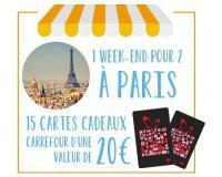 Carrefour: 1  week-end à Paris pour 2 (valeur de 1600€) et 300€ de cartes cadeaux à gagner