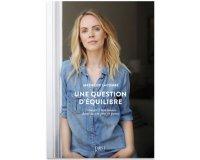 """Femme Actuelle: 20 livres """"Une question d'équilibre"""" à gagner"""