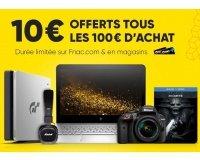 Fnac: [Adhérents] 10€ offerts tous les 100€ d'achat