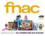 Fnac: [Adhérents] 10€ offerts dès 50€ d'achat sur le rayon Jouets & Jeux