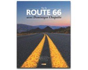 5 livres sur la route 66 avec dominique chapatte gagner. Black Bedroom Furniture Sets. Home Design Ideas