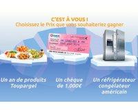 Toupargel: Au choix : 1 frigo américain, 1000 euros ou 1 an de produits Toupargel à gagner
