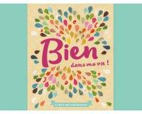"""Femme Actuelle: 15 exemplaires du livre """"Bien dans ma vie!"""" à gagner"""