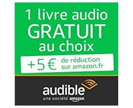 Amazon: 1 livre audio gratuit (offre d'essai de 30 jours) + 5€ de bon d'achat offert