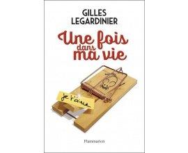 """Chérie FM: 50 romans """"Une fois dans ma vie"""" de Gilles Legardinier à gagner"""