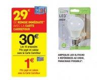 Carrefour: 1€ les 10 ampoules