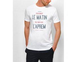 """Monsieur T-SHIRT: [Soldes] Remise de 50% sur le T-shirt """"Doucement le Matin, Pas Trop Vite l'Aprem"""""""