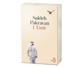 """Serengo: 20 livres """"L'Émir"""" de Saïdeh Pakravan à gagner"""