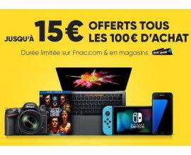 Fnac: [Adhérents] 10€ offerts tous les 100€ d'achat et 15€ tous les 100€ sur une sélection Apple