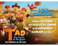 """Familiscope: Des places de ciné pour """"Tad et le Secret du Roi Midas"""" & des goodies à gagner"""
