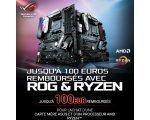 Asus: Jusqu'à 100€ remboursés avec ROG et RYZEN