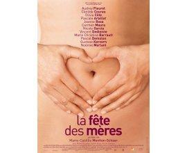 """Femme Actuelle: 50 lots de 2 places pour le film """"La fête des mères"""" à gagner"""