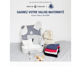 Envie de Fraise: 10 valises pour la maternité d'une valeur de 600€ à gagner par tirage au sort