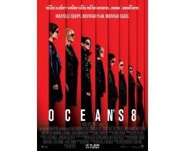 Rire et chansons: 15 lots de 2 places de cinéma à gagner pour le film Ocean's 8