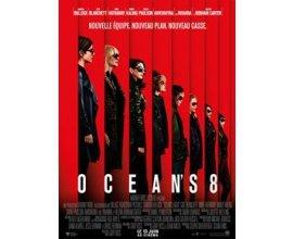 Chérie FM: 5 lots 2 places de cinéma à gagner pour le film Ocean's 8 à gagner