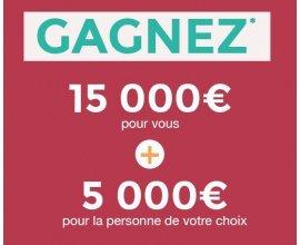 Blancheporte: 15000€' pour vous + 5000€ pour la personne de votre choix
