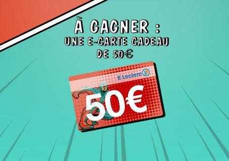 Code promo E-Leclerc : Une e-carte cadeau Leclerc de 50€ à gagner