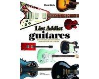 """OÜI FM: Des exemplaires du livre """"List Addict Guitares"""" de Dom Kiris à gagner"""