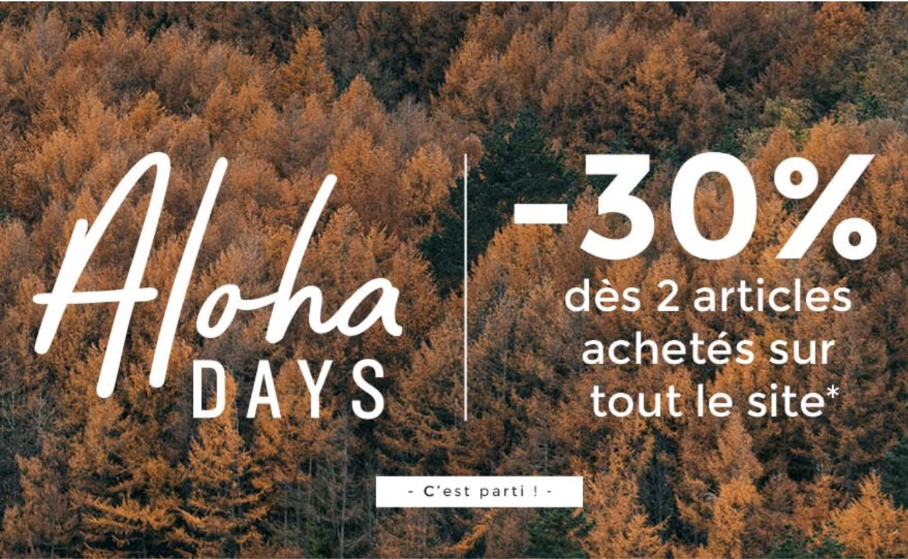 Code promo Oxbow : [Aloha Days] -30% dès 2 articles achetés sur la nouvelle collection et -50% sur une sélection