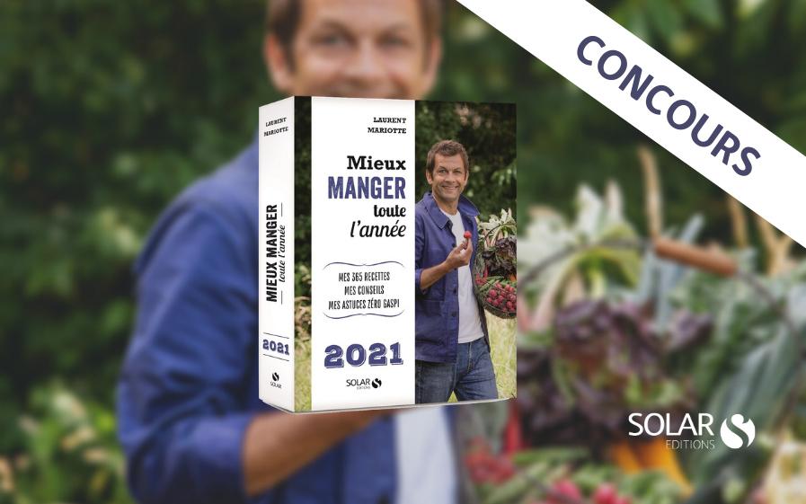 """Code promo TF1 : 15 livres """"Mieux manger toute l'année de Laurent Mariotte"""" à gagner"""