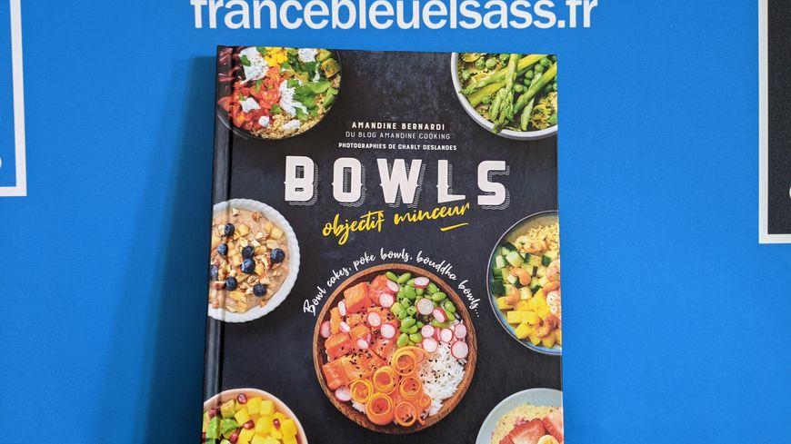 """Code promo France Bleu : 1 livre de recettes """"Bowls objectifs minceur"""" à retirer à Strasbourg à gagner"""