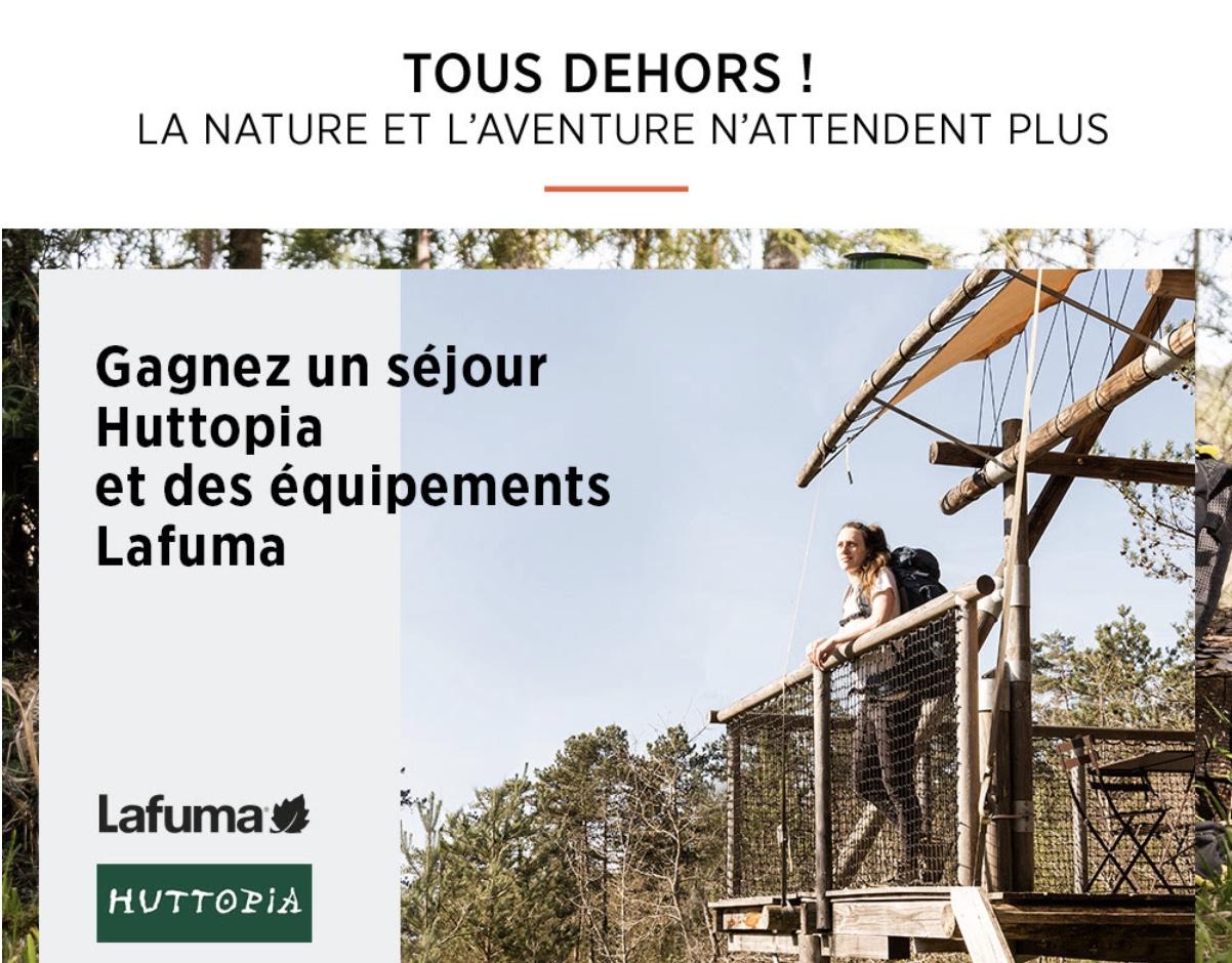 Code promo Lafuma : Un séjour de 2 nuits dans une tente Huttopia et des équipements complets Lafuma à gagner