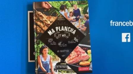 """Code promo France Bleu : 1 livre de recettes """"Ma plancha et moi"""" à retirer à Strasbourg à gagner"""